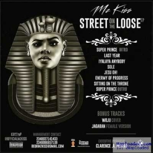 Street On The Loose EP BY Mz Kiss